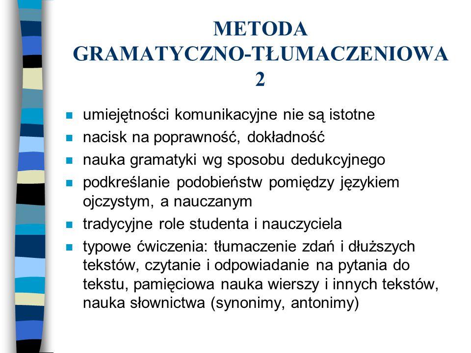 METODA GRAMATYCZNO-TŁUMACZENIOWA 2