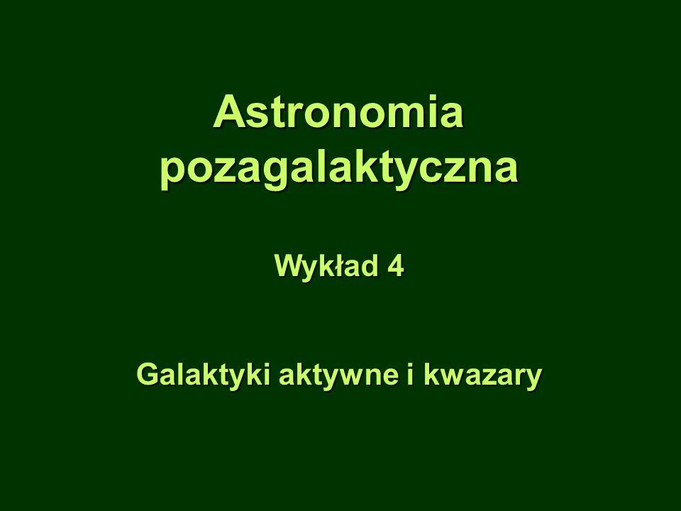 Galaktyki aktywne i kwazary