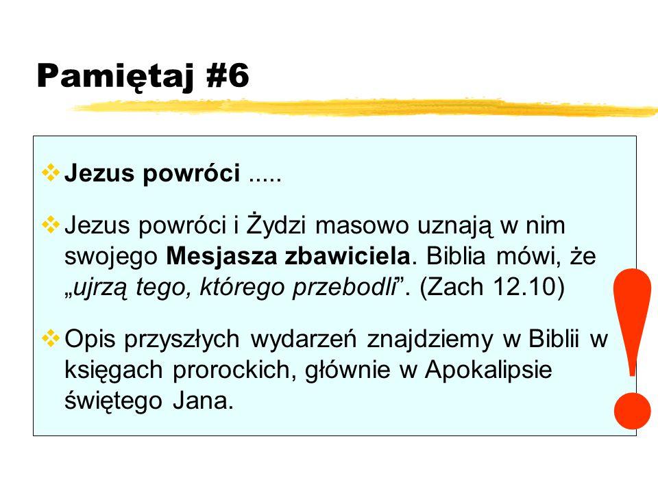 ! Pamiętaj #6 Jezus powróci .....