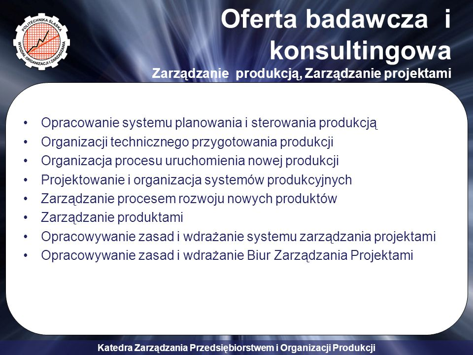 Oferta badawcza i konsultingowa Zarządzanie produkcją, Zarządzanie projektami