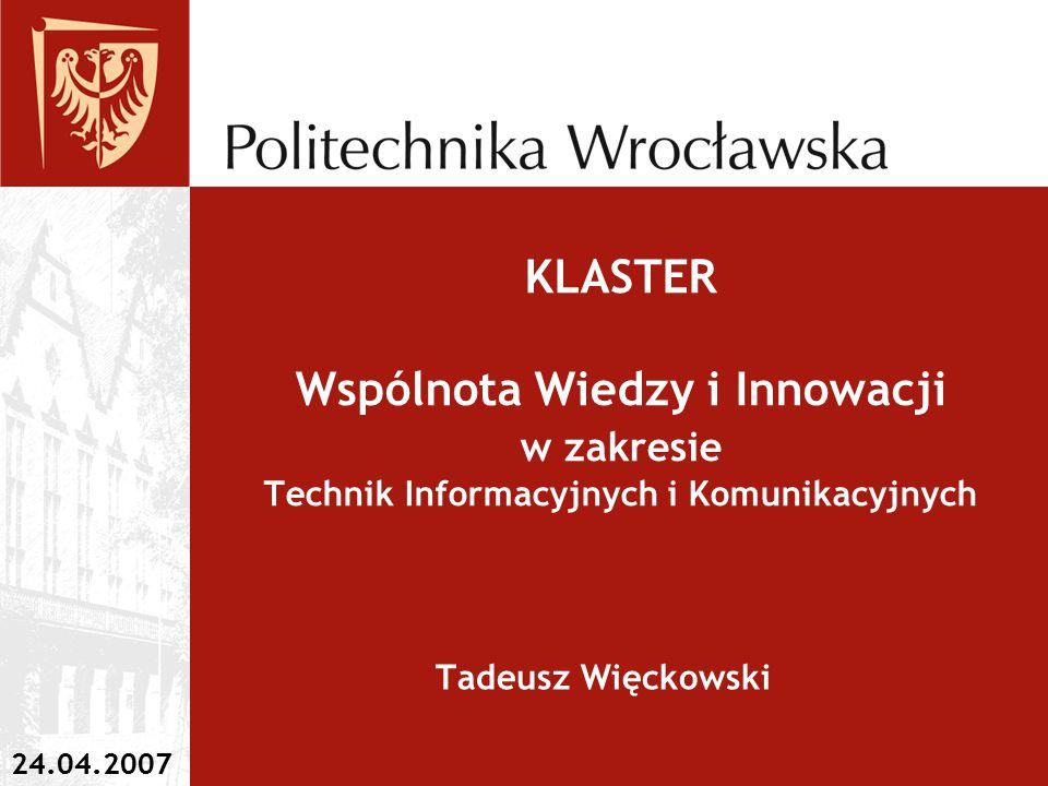 KLASTER Wspólnota Wiedzy i Innowacji w zakresie Technik Informacyjnych i Komunikacyjnych