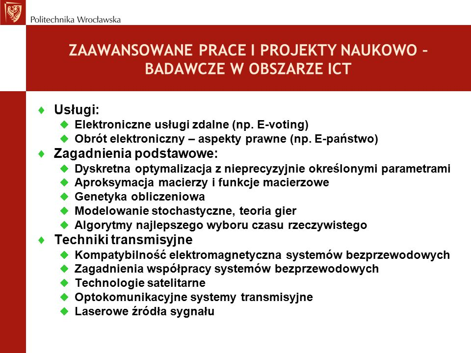 ZAAWANSOWANE PRACE I PROJEKTY NAUKOWO – BADAWCZE W OBSZARZE ICT