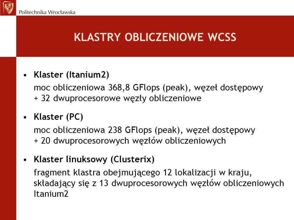 KLASTRY OBLICZENIOWE WCSS