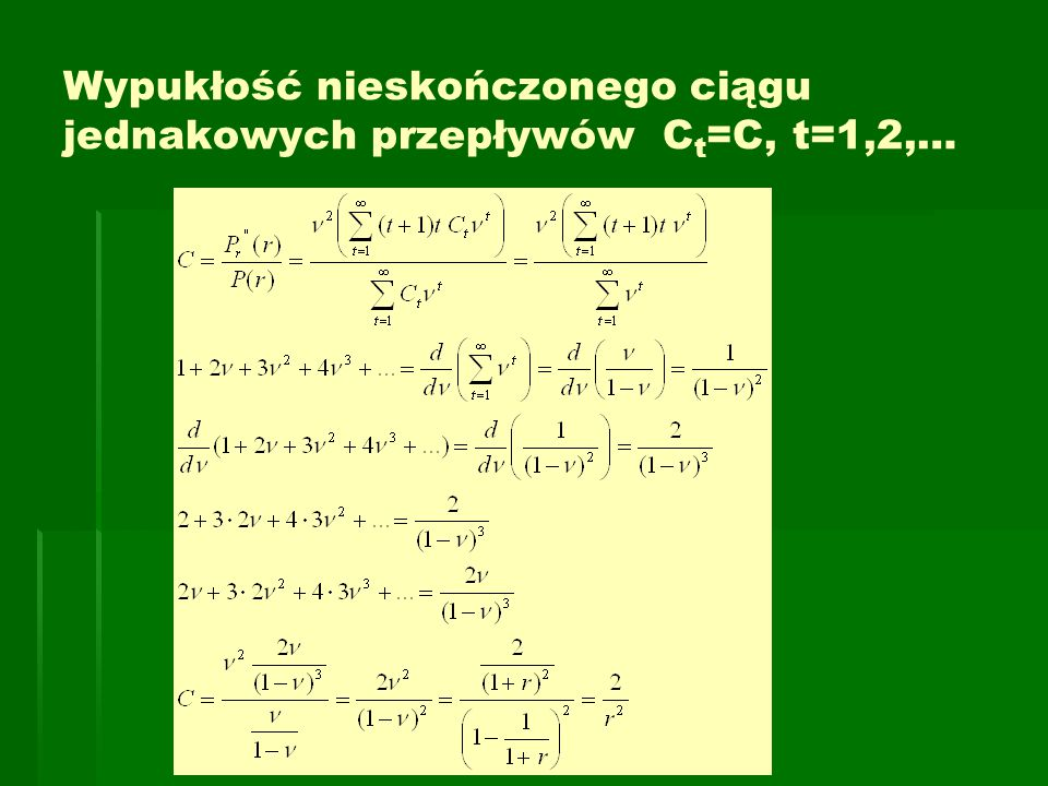 Wypukłość nieskończonego ciągu jednakowych przepływów Ct=C, t=1,2,…