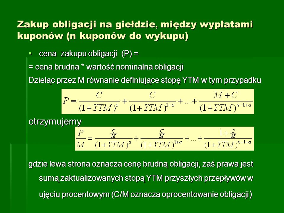 Zakup obligacji na giełdzie, między wypłatami kuponów (n kuponów do wykupu)