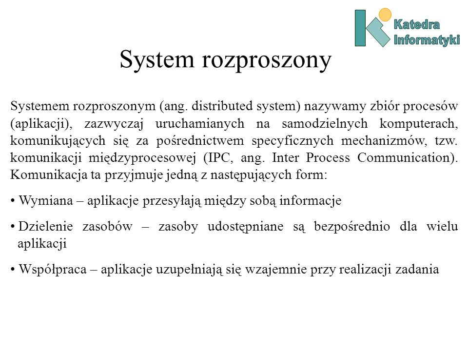 Katedra Informatyki. System rozproszony.