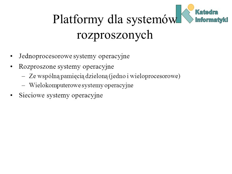 Platformy dla systemów rozproszonych