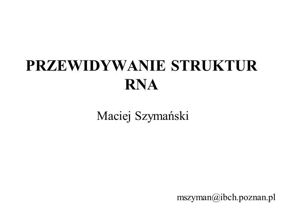 PRZEWIDYWANIE STRUKTUR RNA
