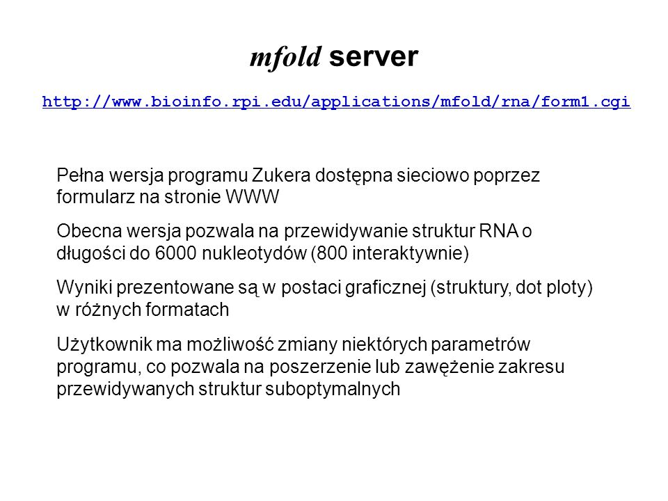 mfold server http://www.bioinfo.rpi.edu/applications/mfold/rna/form1.cgi.