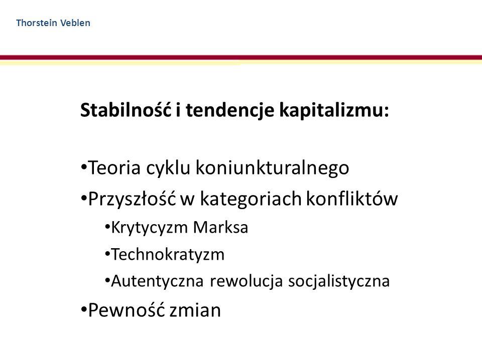 Stabilność i tendencje kapitalizmu: Teoria cyklu koniunkturalnego
