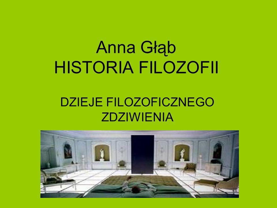 Anna Głąb HISTORIA FILOZOFII