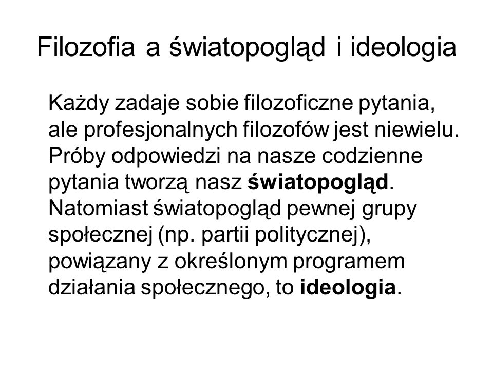 Filozofia a światopogląd i ideologia