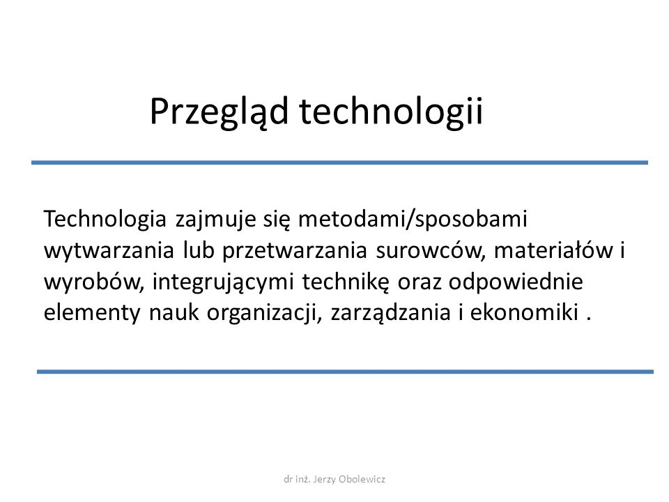 Przegląd technologii