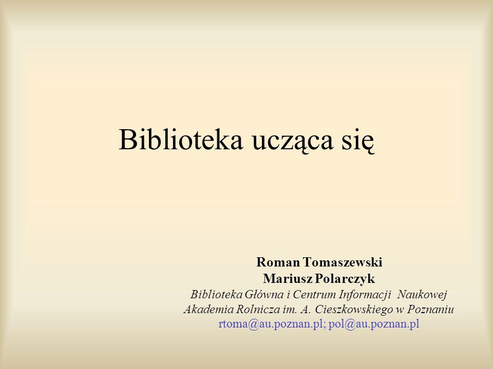 Biblioteka ucząca się Roman Tomaszewski Mariusz Polarczyk