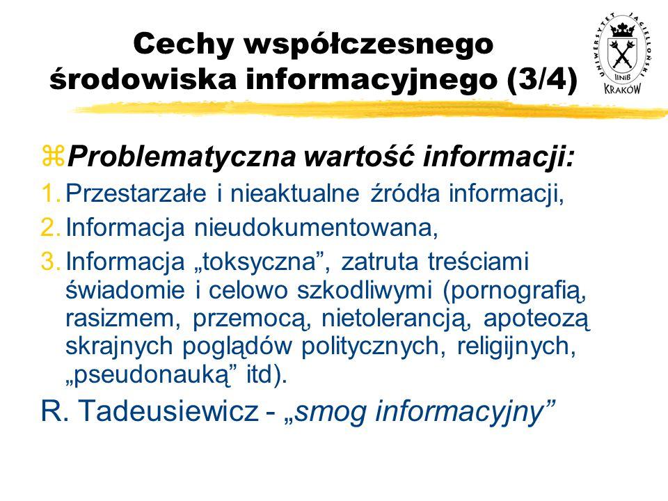 Cechy współczesnego środowiska informacyjnego (3/4)