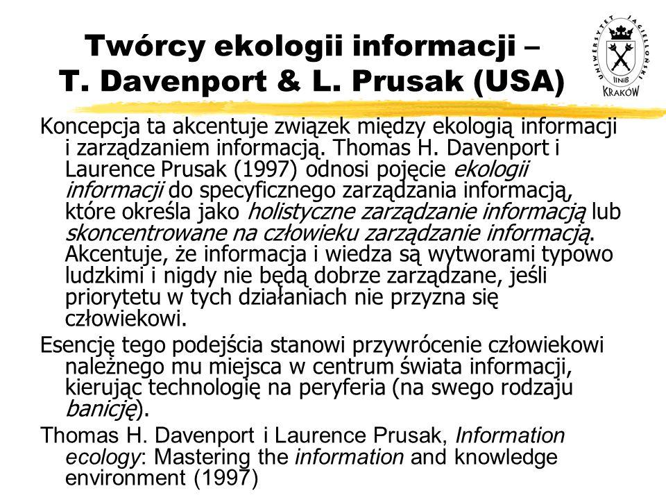 Twórcy ekologii informacji – T. Davenport & L. Prusak (USA)