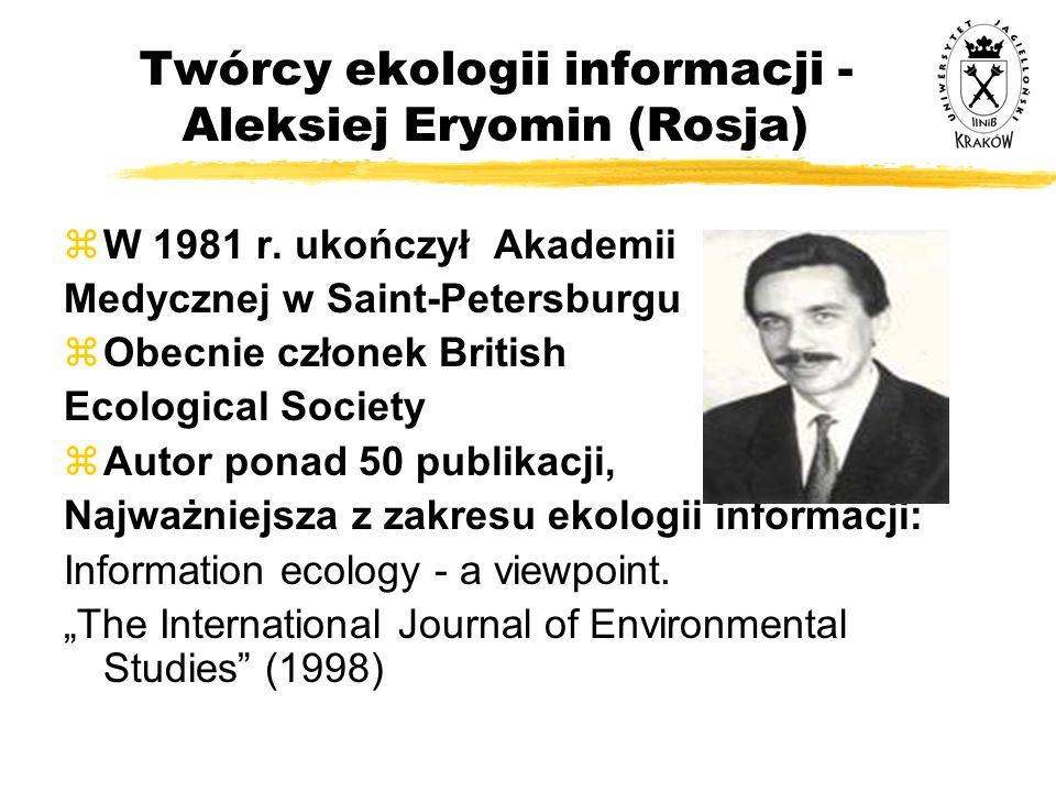 Twórcy ekologii informacji - Aleksiej Eryomin (Rosja)