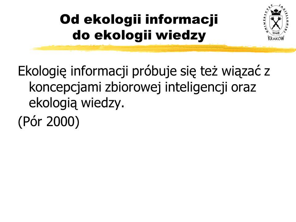 Od ekologii informacji do ekologii wiedzy