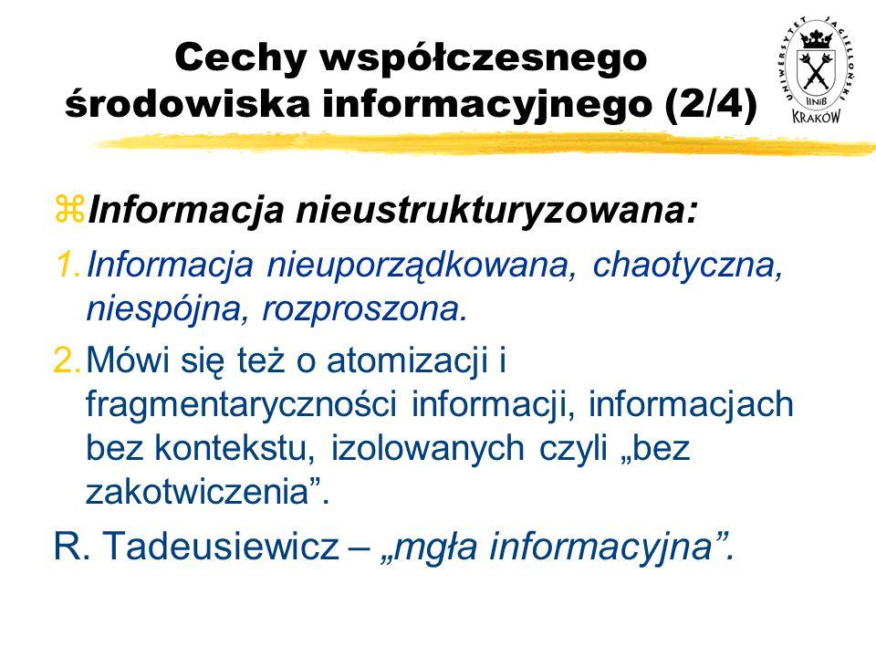 Cechy współczesnego środowiska informacyjnego (2/4)