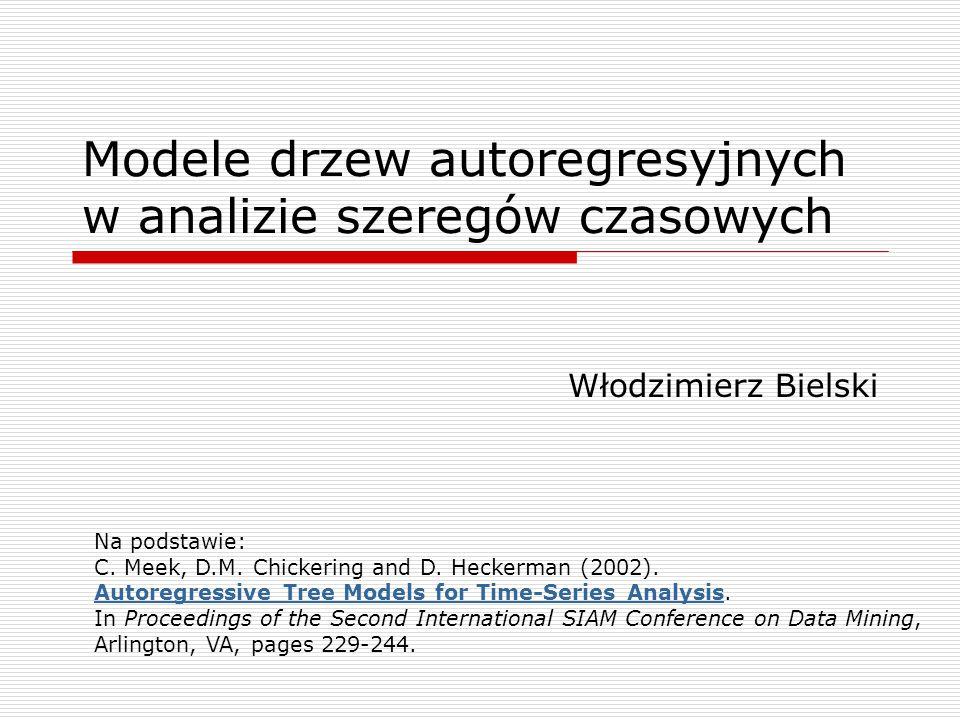Modele drzew autoregresyjnych w analizie szeregów czasowych
