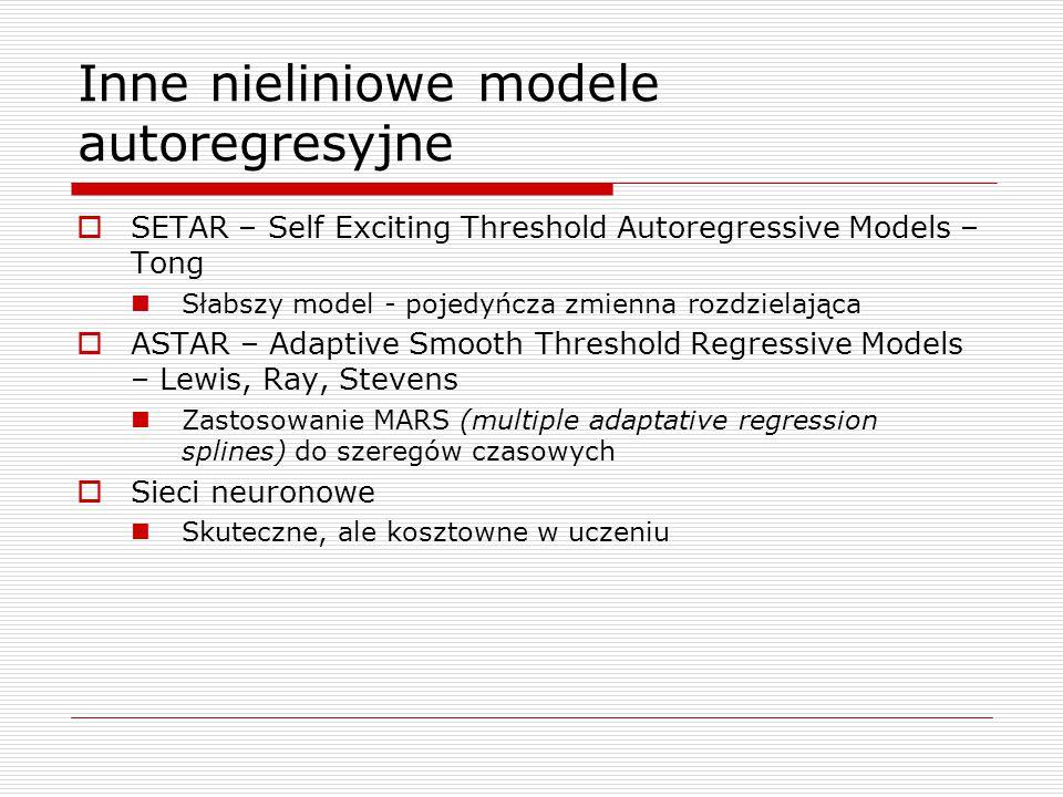 Inne nieliniowe modele autoregresyjne