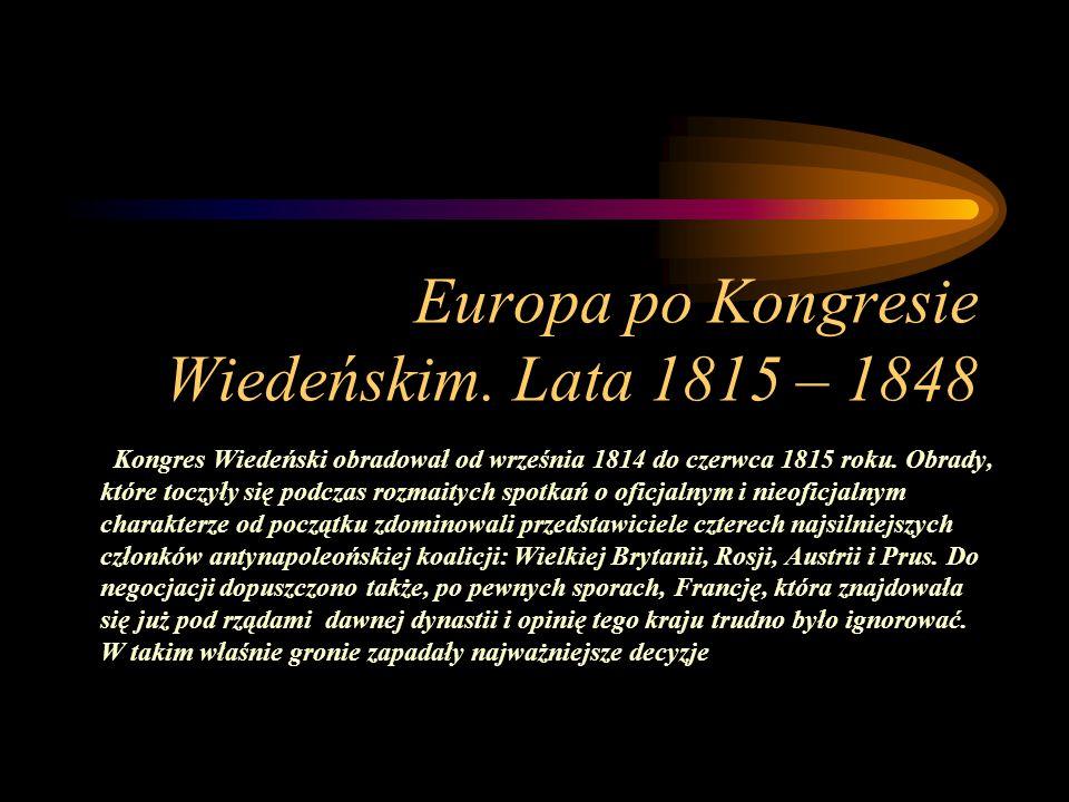 Europa po Kongresie Wiedeńskim. Lata 1815 – 1848
