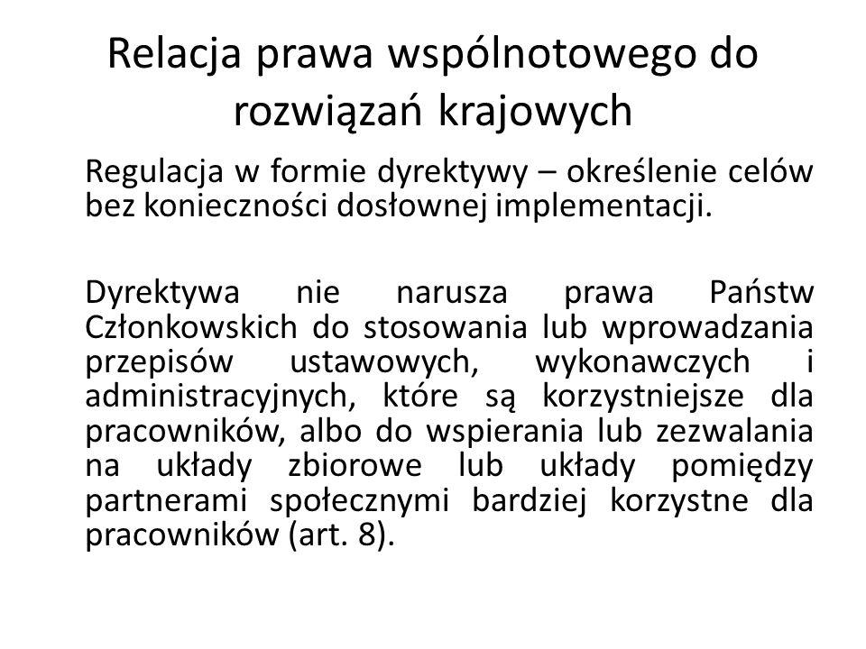 Relacja prawa wspólnotowego do rozwiązań krajowych