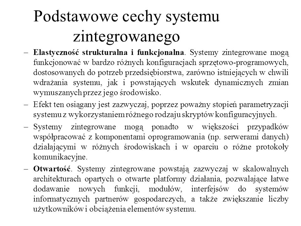 Podstawowe cechy systemu zintegrowanego