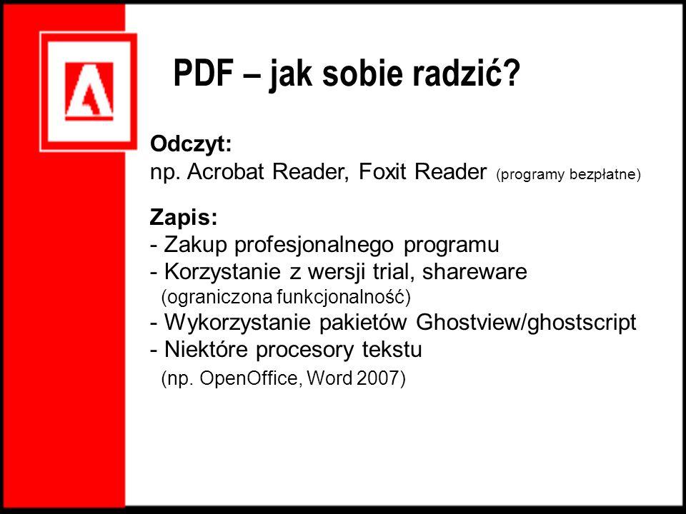 PDF – jak sobie radzić Odczyt: