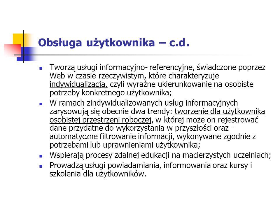 Obsługa użytkownika – c.d.