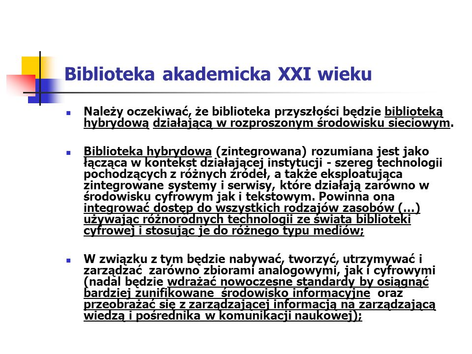 Biblioteka akademicka XXI wieku