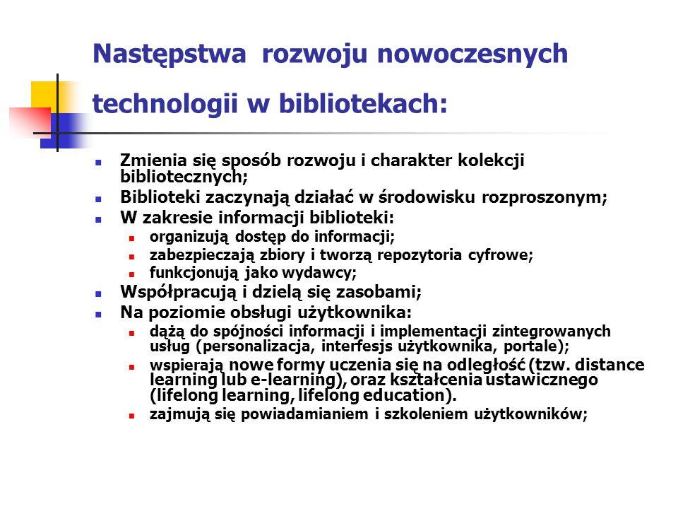 Następstwa rozwoju nowoczesnych technologii w bibliotekach: