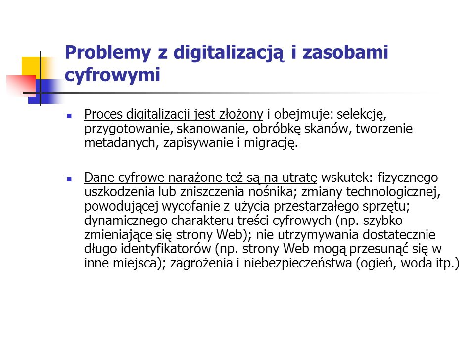 Problemy z digitalizacją i zasobami cyfrowymi
