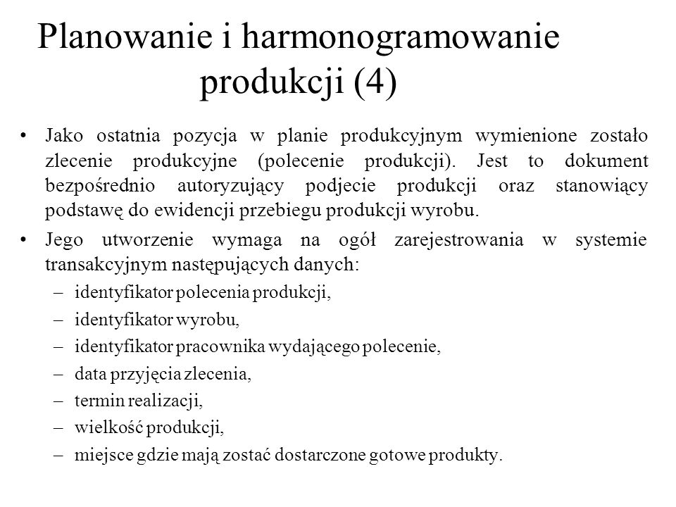 Planowanie i harmonogramowanie produkcji (4)