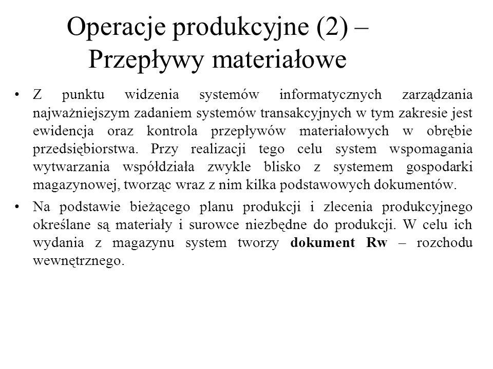 Operacje produkcyjne (2) –Przepływy materiałowe
