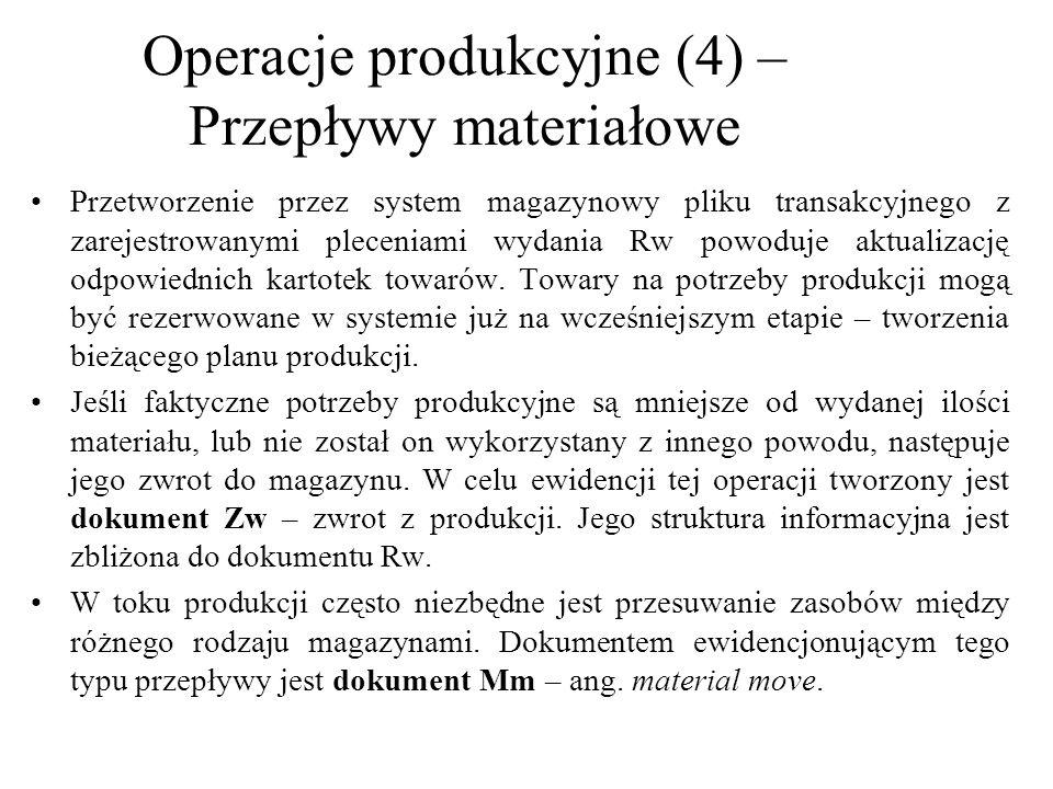 Operacje produkcyjne (4) –Przepływy materiałowe