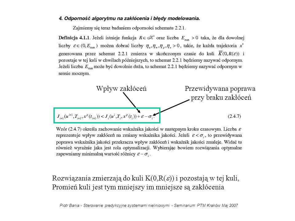 Rozwiązania zmierzają do kuli K(0,R(e)) i pozostają w tej kuli,
