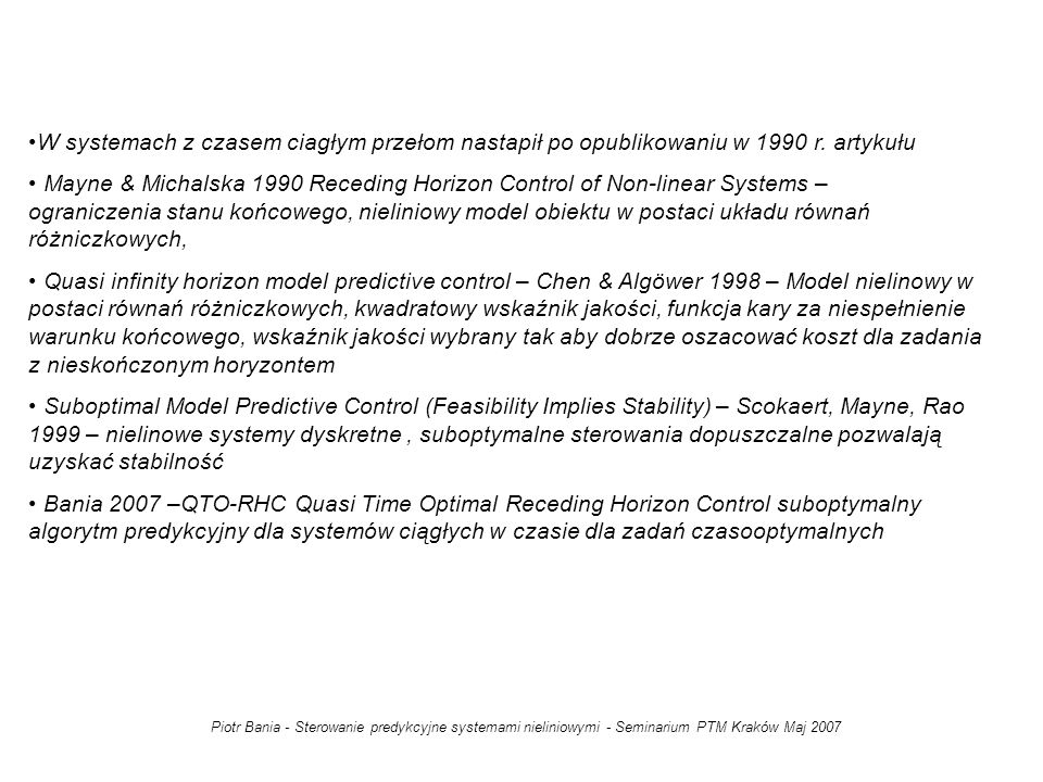 W systemach z czasem ciagłym przełom nastapił po opublikowaniu w 1990 r. artykułu