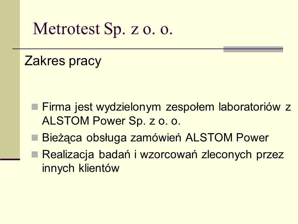 Metrotest Sp. z o. o. Zakres pracy