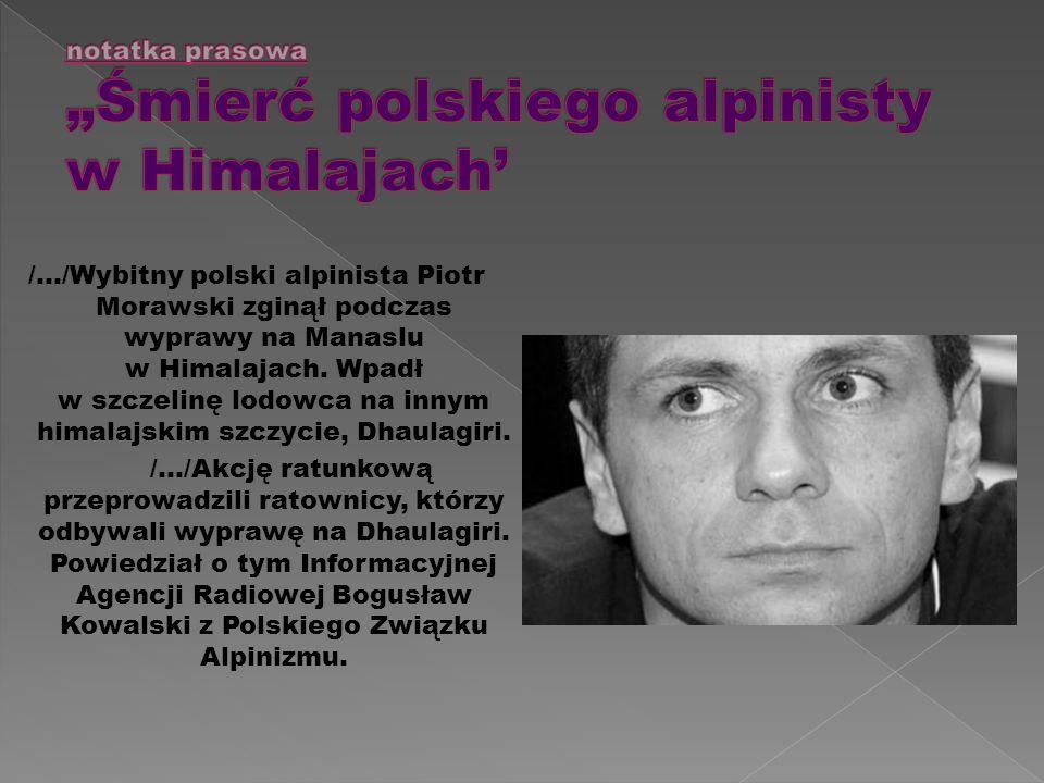 """notatka prasowa """"Śmierć polskiego alpinisty w Himalajach'"""