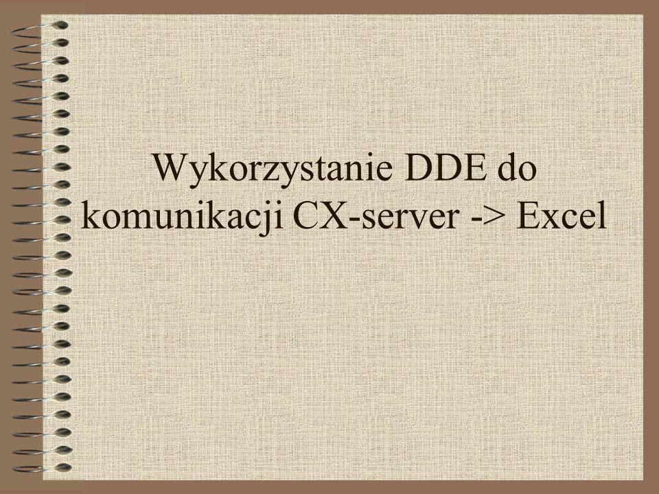 Wykorzystanie DDE do komunikacji CX-server -> Excel