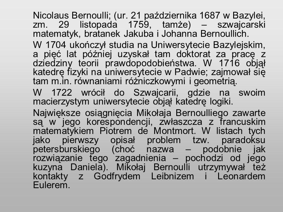 Nicolaus Bernoulli; (ur. 21 października 1687 w Bazylei, zm