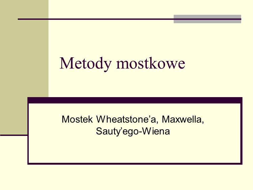 Mostek Wheatstone'a, Maxwella, Sauty'ego-Wiena