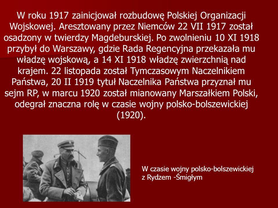 W roku 1917 zainicjował rozbudowę Polskiej Organizacji Wojskowej
