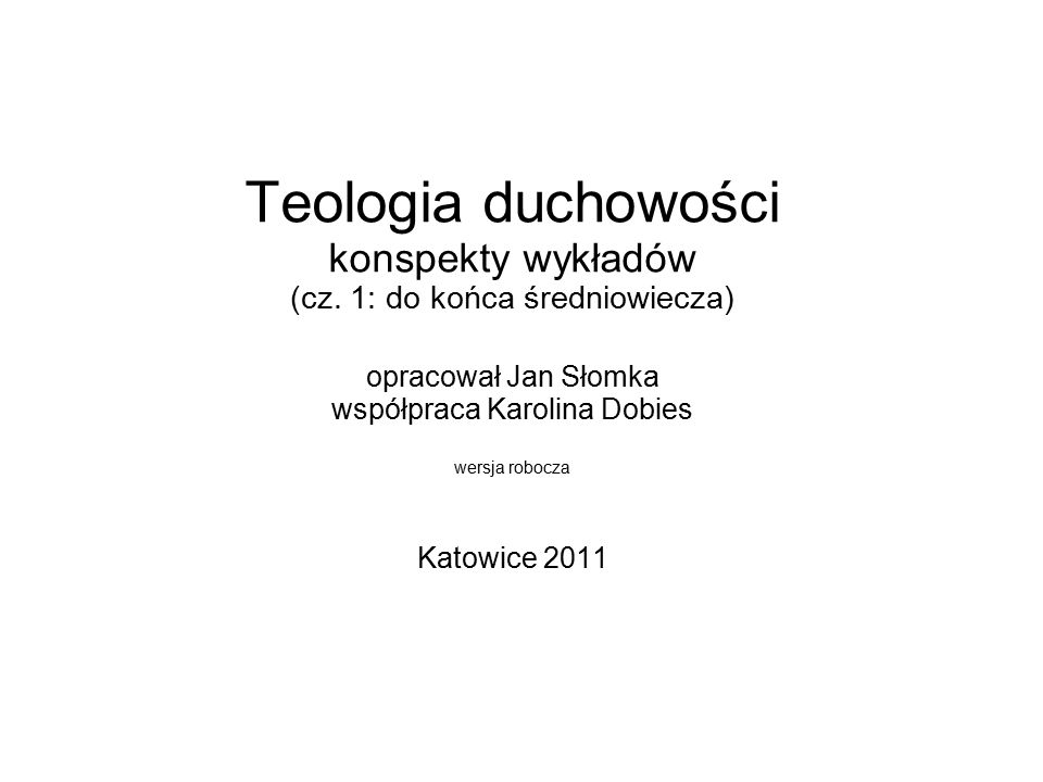 Teologia duchowości konspekty wykładów (cz