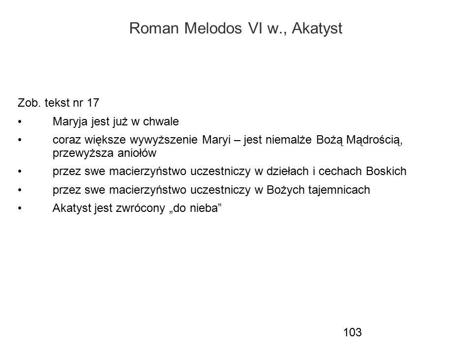 Roman Melodos VI w., Akatyst
