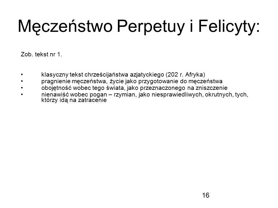 Męczeństwo Perpetuy i Felicyty: