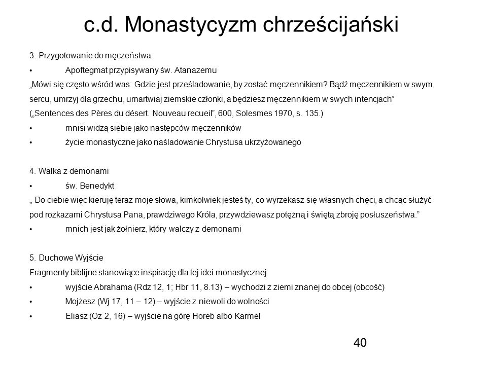 c.d. Monastycyzm chrześcijański