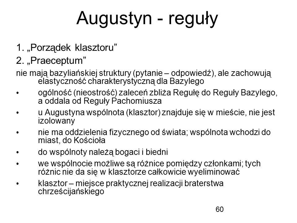 "Augustyn - reguły 1. ""Porządek klasztoru 2. ""Praeceptum"