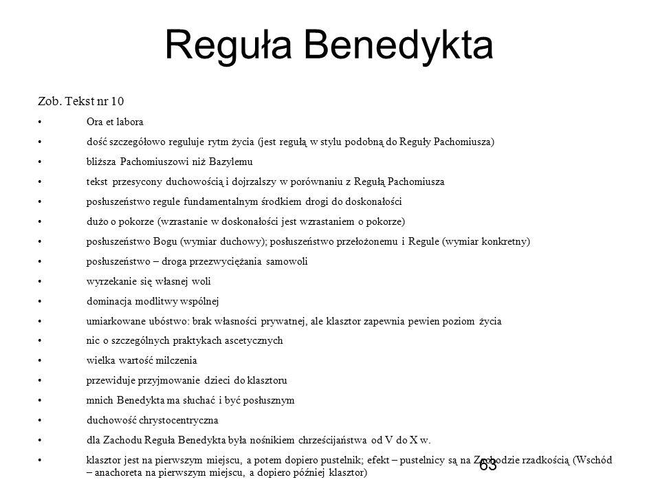 Reguła Benedykta Zob. Tekst nr 10 Ora et labora